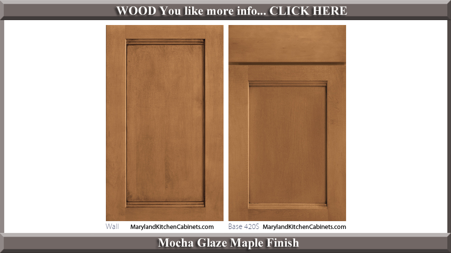 420 Mocha Glaze Maple Finish Cabinet Door Style