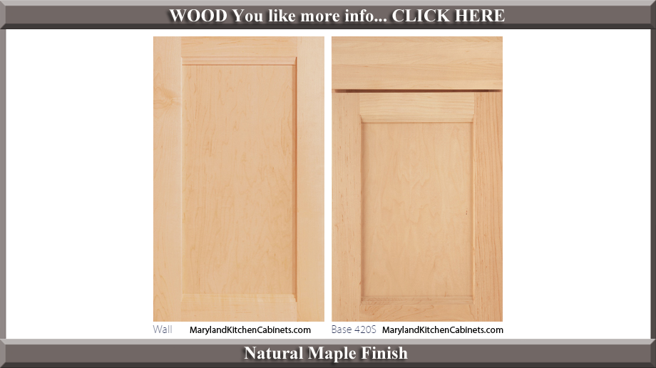 420 Natural Maple Finish Cabinet Door Style
