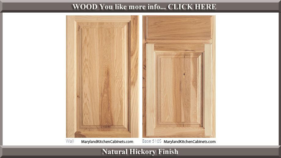 510 Natural Hickory Finish Cabinet Door Style
