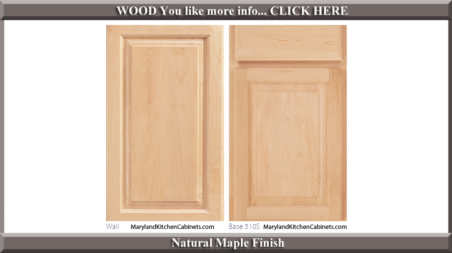 510 Natural Maple Finish Cabinet Door Style