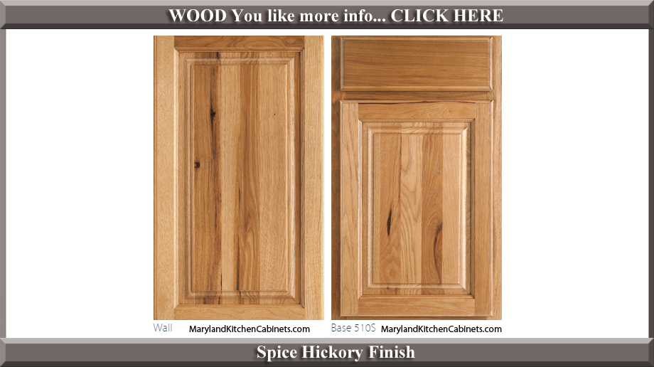 510 Spice Hickory Finish Cabinet Door Style