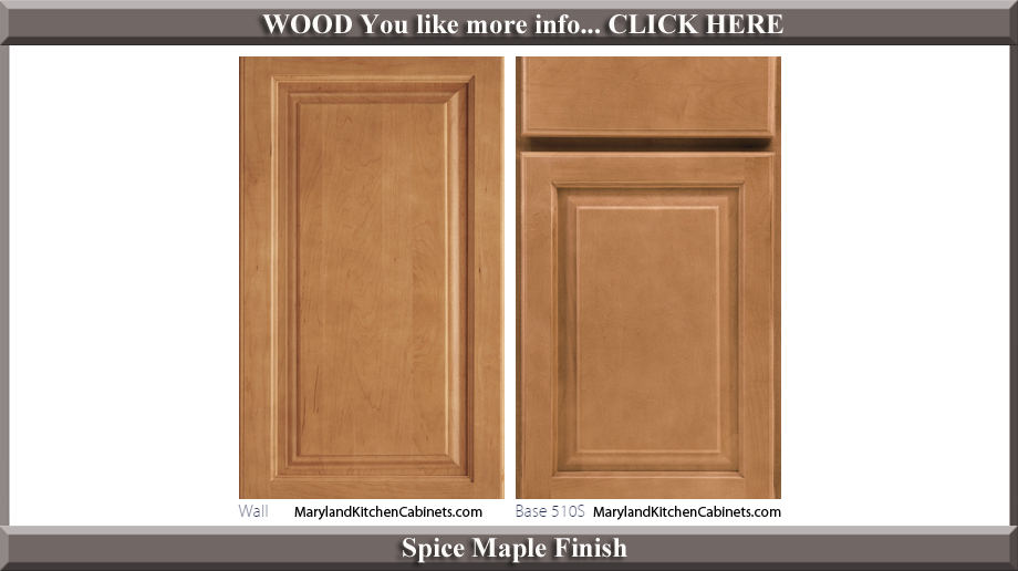 510 Spice Maple Finish Cabinet Door Style