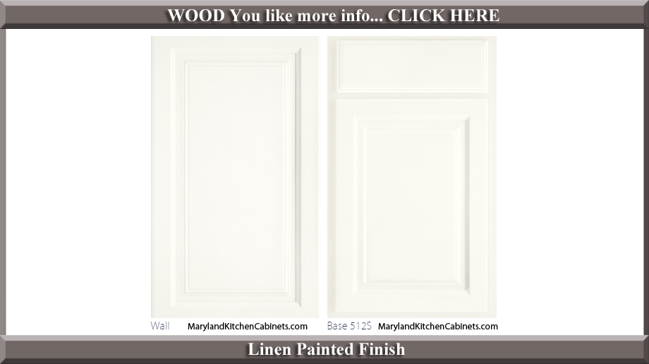 512 Linen Painted Finish Cabinet Door Style