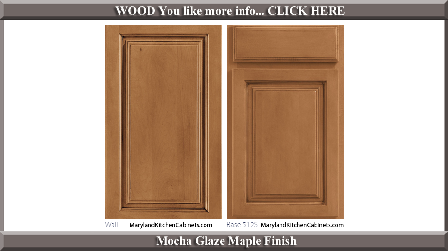 512 Mocha Glaze Maple Finish Cabinet Door Style