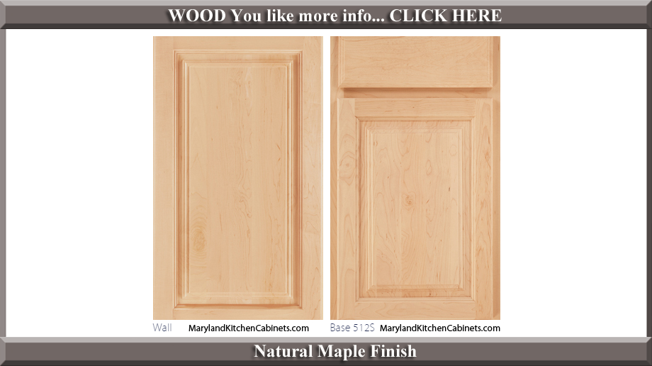 512 Natural Maple Finish Cabinet Door Style
