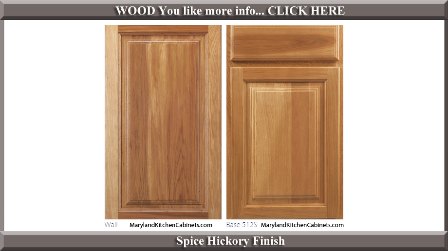 512 Spice Hickory Finish Cabinet Door Style