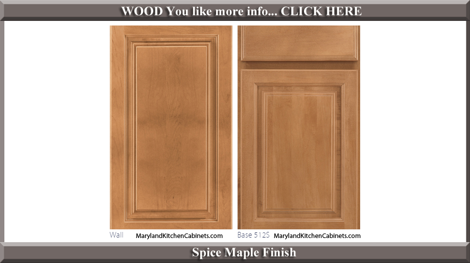 512 Spice Maple Finish Cabinet Door Style
