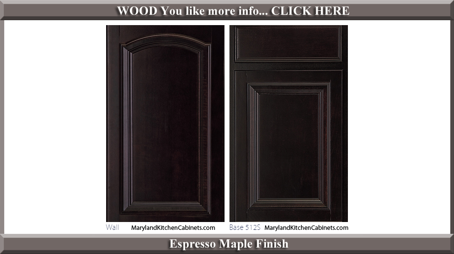 513 Espresso Maple Finish Cabinet Door Style