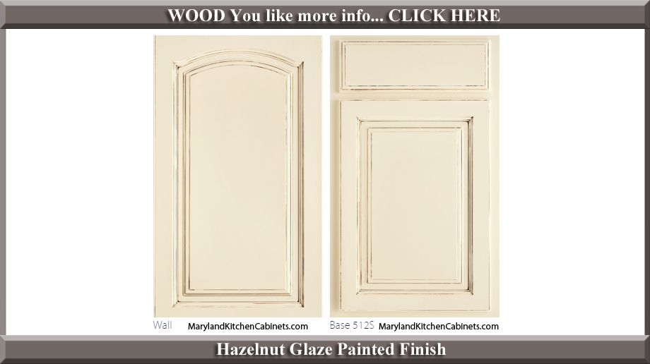 513 Hazelnut Glaze Painted Finish Cabinet Door Style