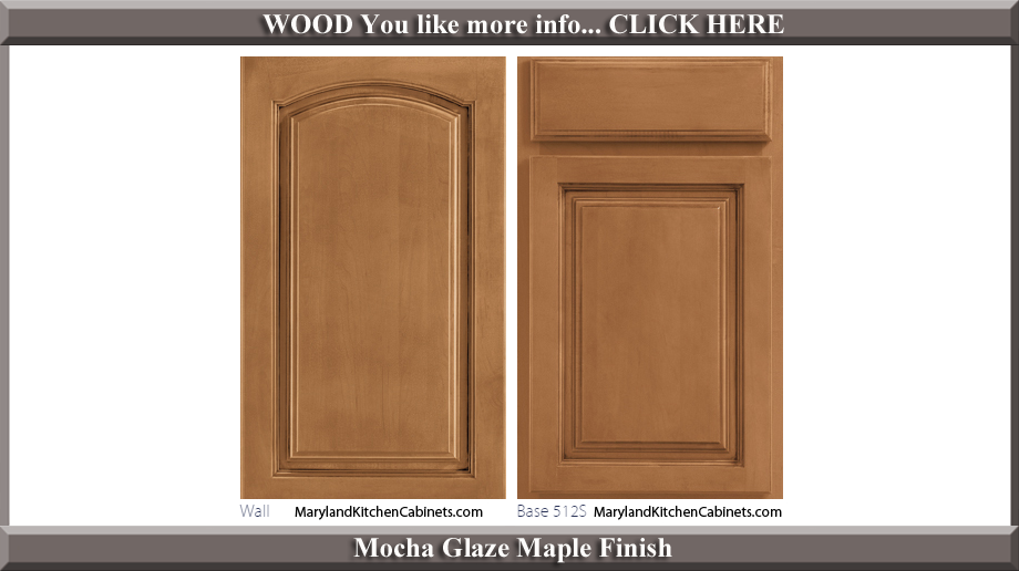 513 Mocha Glaze Maple Finish Cabinet Door Style