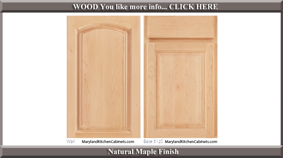 513 Natural Maple Finish Cabinet Door Style
