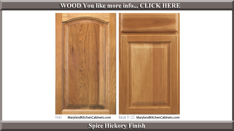 513 Spice Hickory Finish Cabinet Door Style