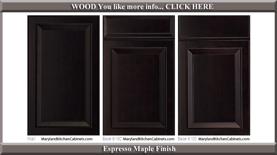 610 Espresso Maple Finish Cabinet Door Style