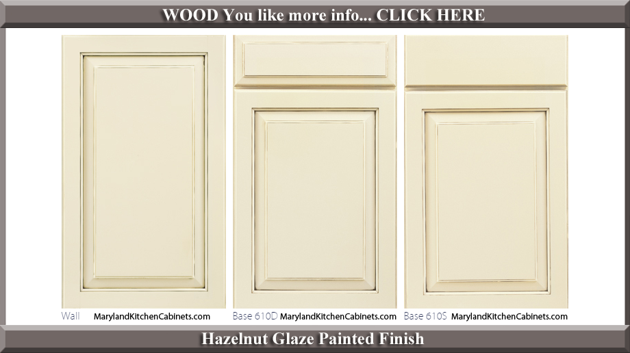610 Hazelnut Glaze Painted Finish Cabinet Door Style