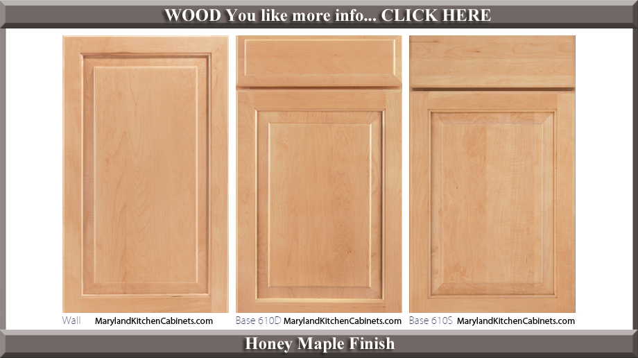 610 Honey Maple Finish Cabinet Door Style