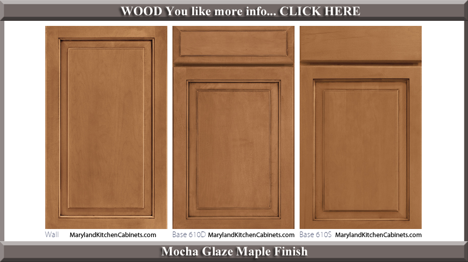 610 Mocha Glaze Maple Finish Cabinet Door Style