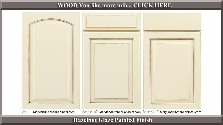 611 Hazelnut Glaze Painted Finish Cabinet Door Style