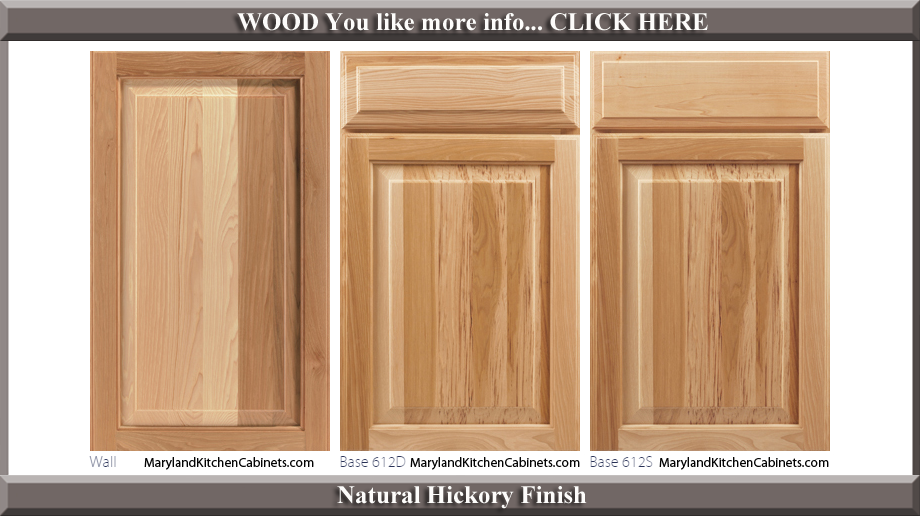 612 Natural Hickory Finish Cabinet Door Style