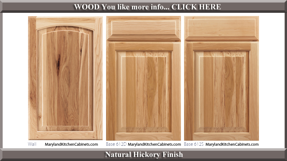 613 Natural Hickory Finish Cabinet Door Style