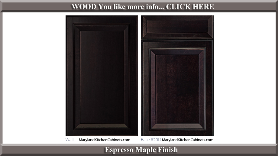 620 Espresso Maple Finish Cabinet Door Style