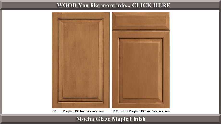 620 Mocha Glaze Maple Finish Cabinet Door Style