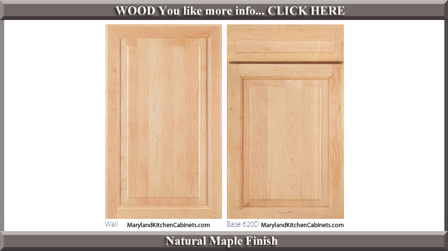 620 Natural Maple Finish Cabinet Door Style