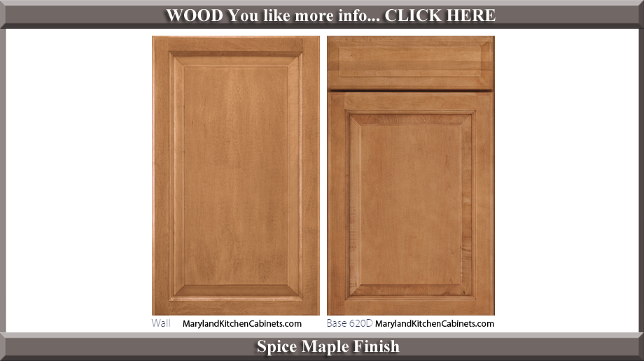 620 Spice Maple Finish Cabinet Door Style