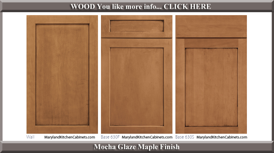 630 Mocha Glaze Maple Finish Cabinet Door Style