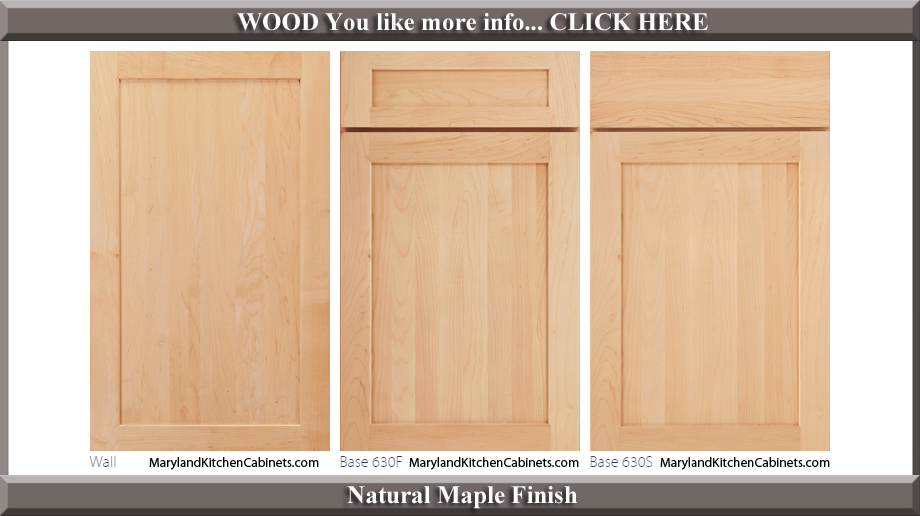 630 Natural Maple Finish Cabinet Door Style