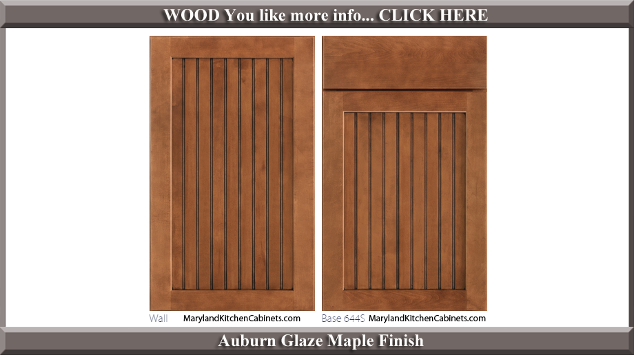 644 Auburn Glaze Maple Finish Cabinet Door Style