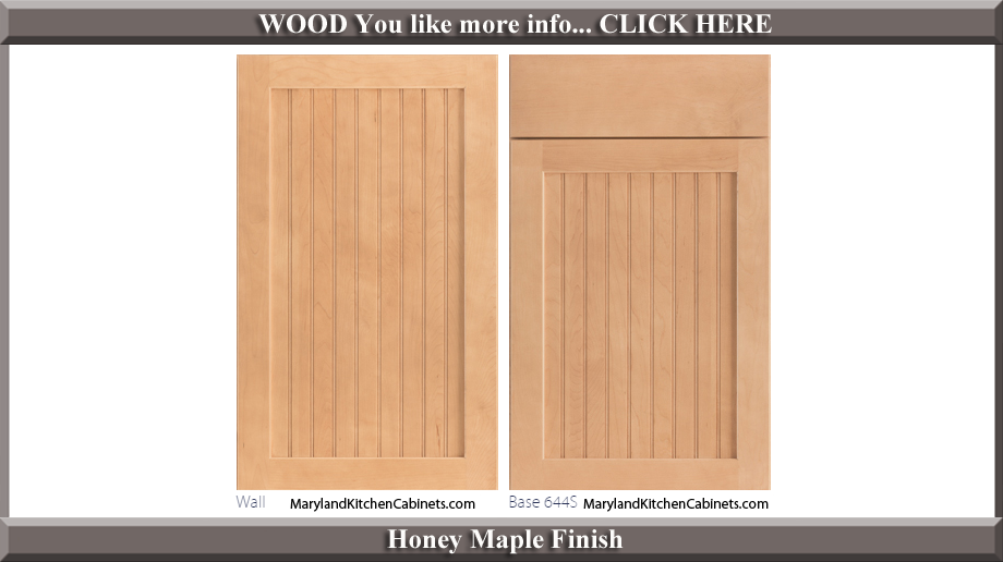 644 Honey Maple Finish Cabinet Door Style