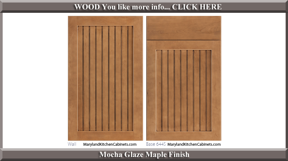 644 Mocha Glaze Maple Finish Cabinet Door Style