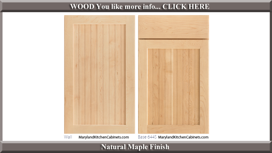 644 Natural Maple Finish Cabinet Door Style