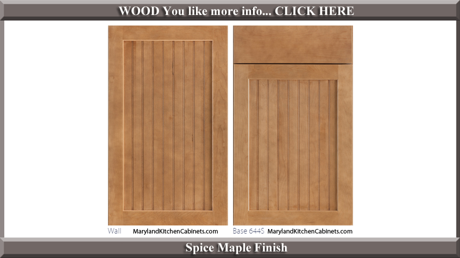 644 Spice Maple Finish Cabinet Door Style