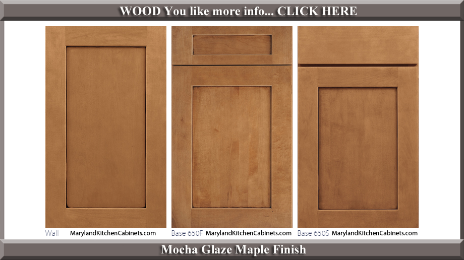 650 Mocha Glaze Maple Finish Cabinet Door Style