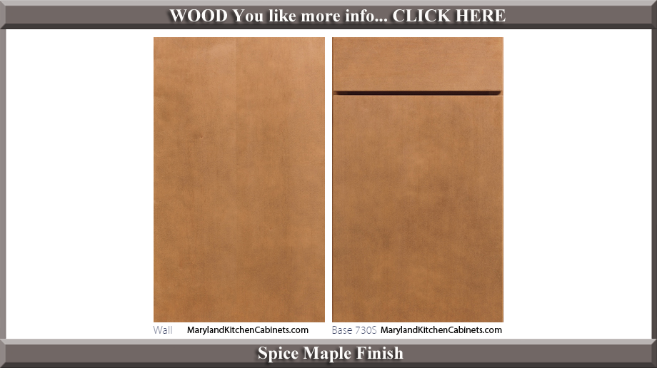 730 Spice Maple Finish Cabinet Door Style