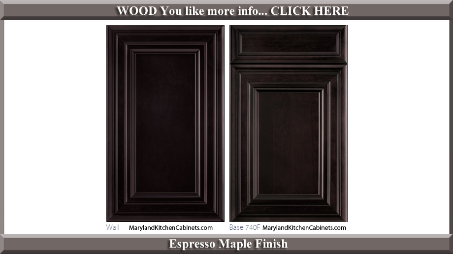 740 Espresso Maple Finish Cabinet Door Style