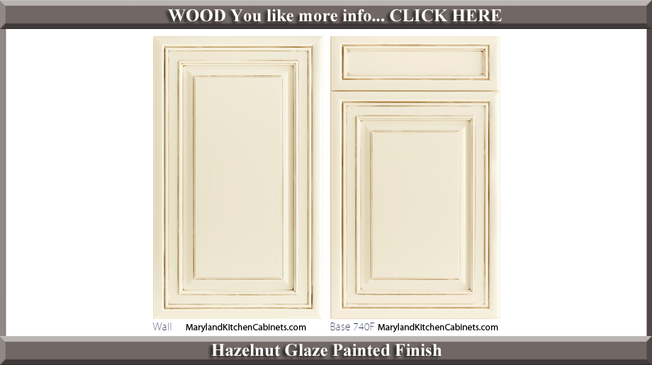 740 Hazelnut Glaze Painted Finish Cabinet Door Style