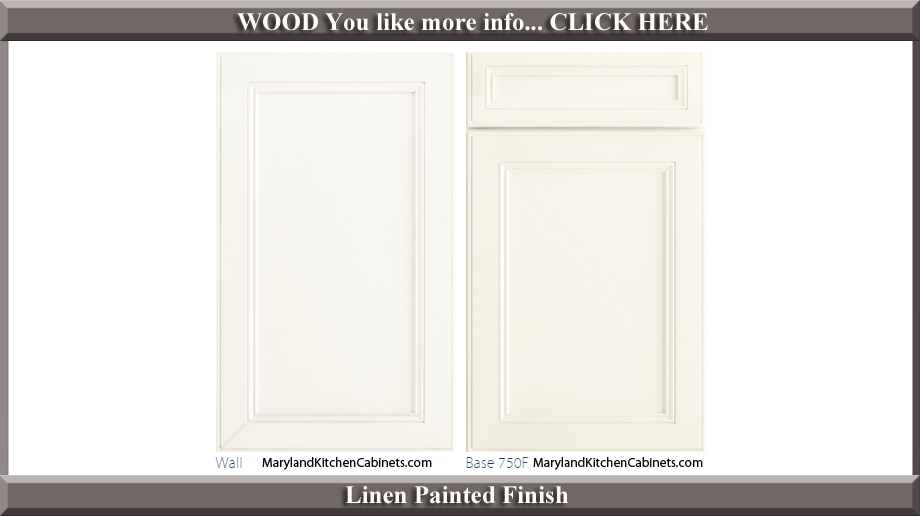 750 Linen Painted Finish Cabinet Door Style