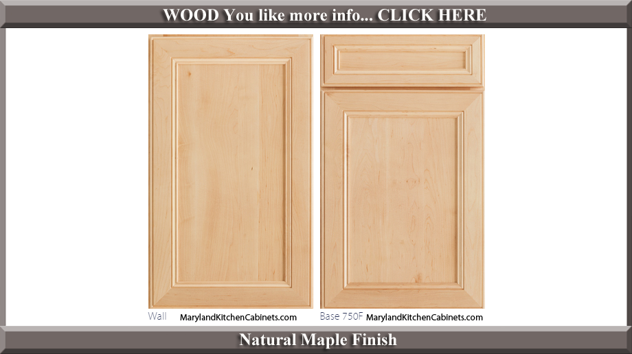 750 Natural Maple Finish Cabinet Door Style