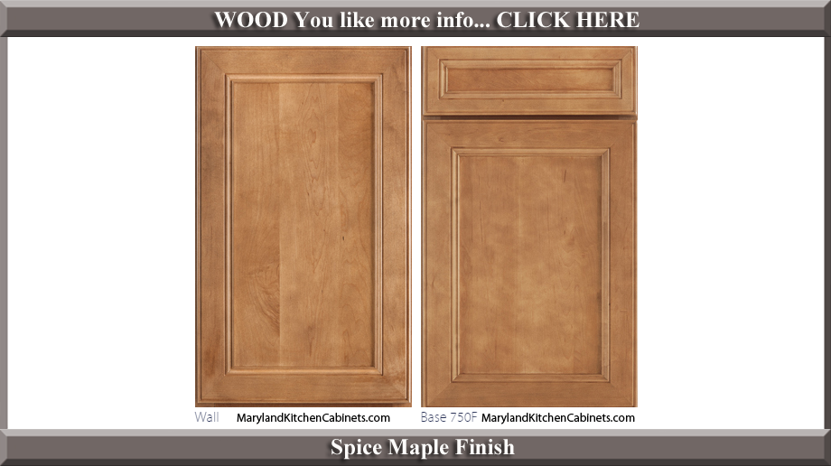 750 Spice Maple Finish Cabinet Door Style