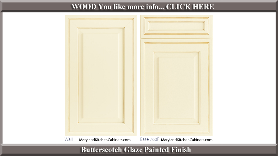 760 Butterscotch Glaze Painted Finish Cabinet Door Style