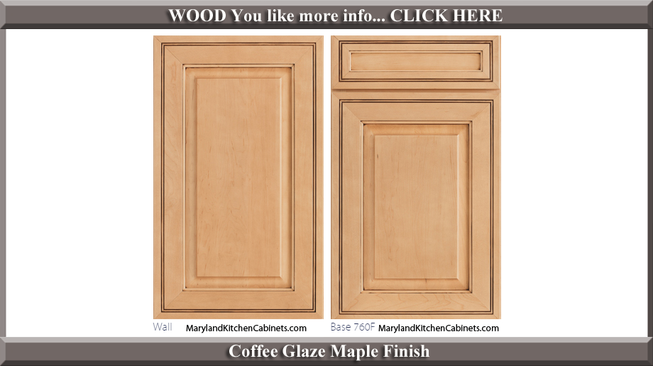 760 Coffee Glaze Maple Finish Cabinet Door Style
