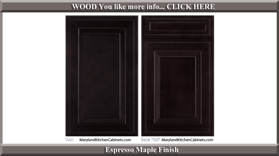 760 Espresso Maple Finish Cabinet Door Style