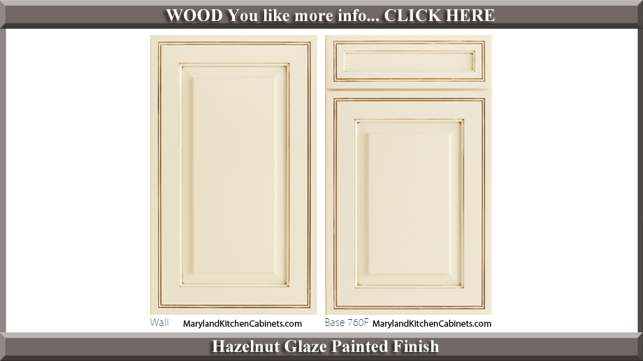 760 Hazelnut Glaze Painted Finish Cabinet Door Style