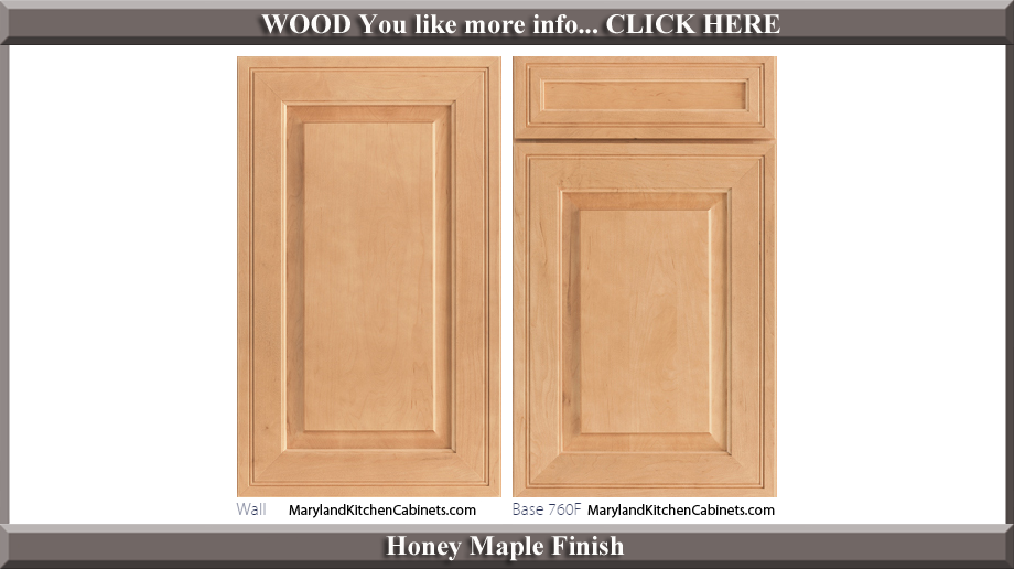 760 Honey Maple Finish Cabinet Door Style