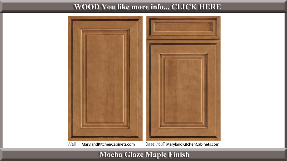 760 Mocha Glaze Maple Finish Cabinet Door Style