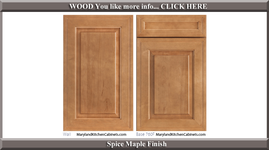 760 Spice Maple Finish Cabinet Door Style